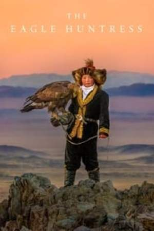 The Eagle Huntress Full online