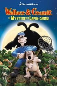 Wallace & Gromit : Le mystère du lapin-garou streaming vf