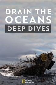 Drain The Oceans: Deep Dive (2019)