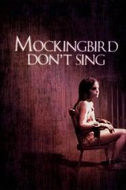 Mockingbird Don't Sing (2001)