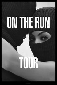 image for movie On the Run Tour: Beyonce and Jay Z (2014)