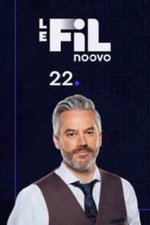 Noovo Le Fil 22 streaming vf
