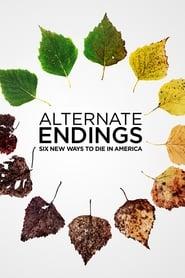Alternate Endings: Six New Ways to Die in America (2019)