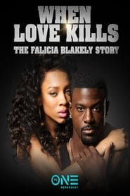 Image for movie When Love Kills: The Falicia Blakely Story (2017)