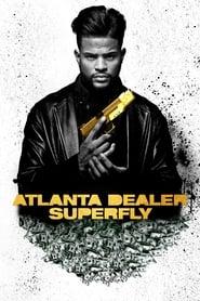 Atlanta Dealer : Superfly streaming vf