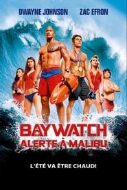 Baywatch : Alerte à Malibu streaming vf
