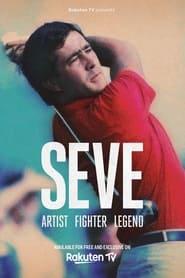 SEVE - Artist, Fighter, Legend (2021)