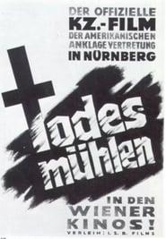 Die Todesmühlen (1945)