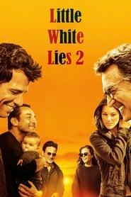 Little White Lies 2 streaming vf