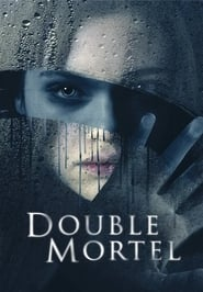 Double Mortel streaming vf