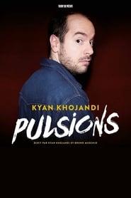 Kyan Khojandi : Pulsions streaming vf