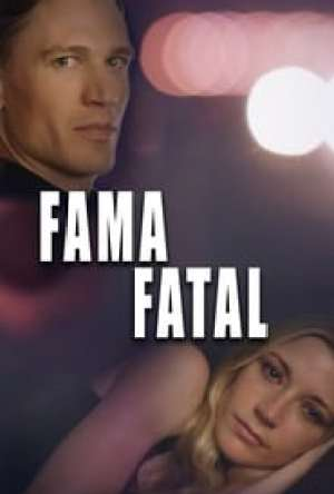 Fama Fatal Dublado Online