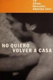 I Won't Go Back Home (2000)
