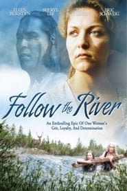 Follow The River streaming vf