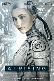 A.I. Rising streaming vf