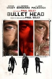 Bullet Head streaming vf