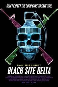 Black Site Delta streaming vf