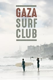 Gaza Surf Club streaming vf