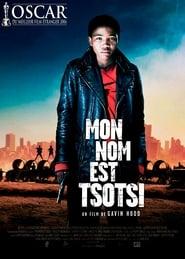 Mon nom est Tsotsi streaming vf