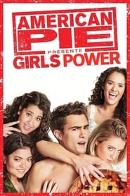 American Pie présente : Girls Power streaming vf