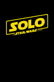 image for movie Solo: A Star Wars Story (2018)