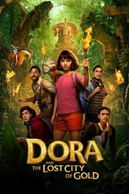 Dora and the Lost City of Gold streaming vf