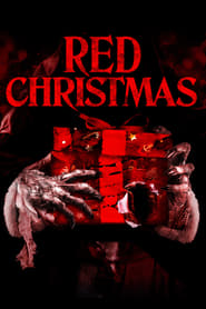 Streaming Full Movie Red Christmas (2016)