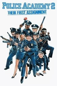 Police Academy 2: Their First Assignment streaming vf