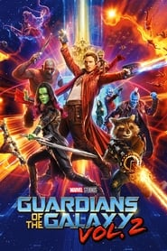 Streaming Full Movie Guardians of the Galaxy Vol. 2 (2017)