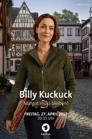 Billy Kuckuck - Margot muss bleiben! (2018)