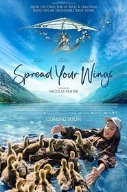 Spread Your Wings streaming vf