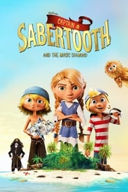 Captain Sabertooth and the Magical Diamond streaming vf