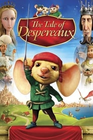 The Tale of Despereaux streaming vf