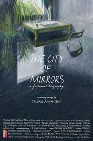 The City of Mirrors: A Fictional Biography