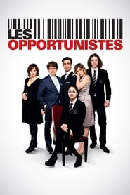 Les Opportunistes streaming vf