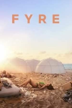 FYRE : Le meilleur festival qui n'a jamais eu lieu streaming vf