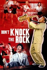 Don't Knock The Rock (1956)