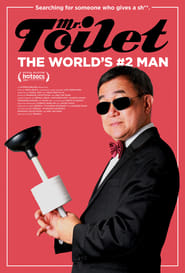 Mr. Toilet: The World's #2 Man Poster