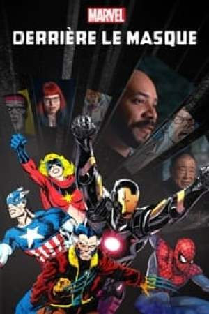 Marvel: Derrière le masque streaming vf