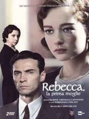 Rebecca, la prima moglie (2008)