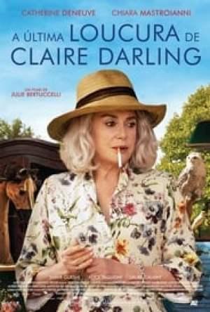 A Última Loucura de Claire Darling Legendado Online