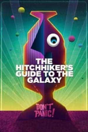 The Hitchhiker's Guide to the Galaxy Full online