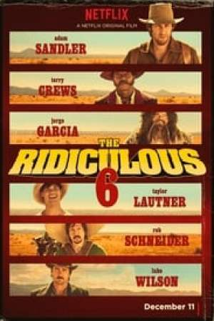 The Ridiculous 6 streaming vf