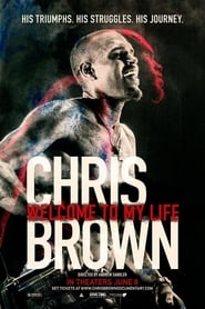 Image for movie Chris Brown: Welcome to My Life (2017)