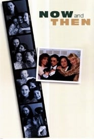 Now and Then streaming vf