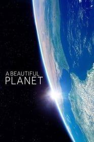 image for movie A Beautiful Planet (2016)