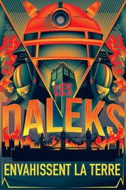 Les Daleks envahissent la Terre streaming vf