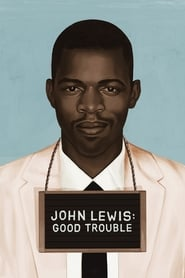 John Lewis: Good Trouble (2020)