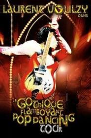 Laurent Voulzy - Le Gothique Flamboyant Pop Dancing Tour Poster