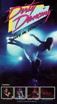 Image for movie Dirty Dancing Live in Concert (1988)